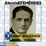 09/04/1948 – ASESINATO DE JORGE ELIÉCER GAITÁN