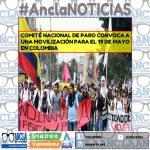 COMITÉ NACIONAL DE PARO CONVOCA A UNA MOVILIZACIÓN PARA EL 19 DE MAYO EN COLOMBIA