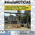 """VICENTIN: BANCOS EXTRANJEROS ACREEDORES PIDEN UNA """"VALUACIÓN INDEPENDIENTE"""" DE LOS ACTIVOS"""