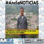 ASESINAN AL LÍDER SOCIAL DANILO GALINDO Y A SU HIJO EN ARAUCA, COLOMBIA