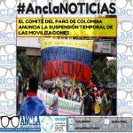 EL COMITÉ DEL PARO DE COLOMBIA ANUNCIA LA SUSPENSIÓN TEMPORAL DE LAS MOVILIZACIONES