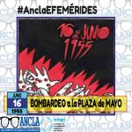 16/06/1955 – BOMBARDEO DE LA PLAZA DE MAYO
