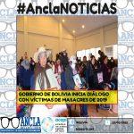 GOBIERNO DE BOLIVIA INICIA DIÁLOGO CON VÍCTIMAS DE MASACRES DE 2019